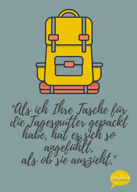 """Ein gelber Rucksack steht sinnbildlich für den Abschied. Der Text """"Als ich ihre Tasche gepackt habe, hat es sich angefühlt als ob sie auszieht."""" steht davor"""